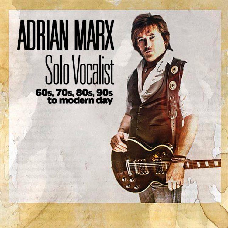 Adrian Marx - Solo Vocalist