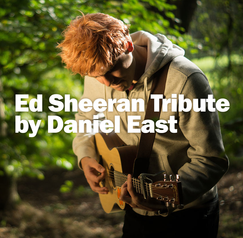 Ed Sheeran Tribute by Daniel East Birmingham Midlands