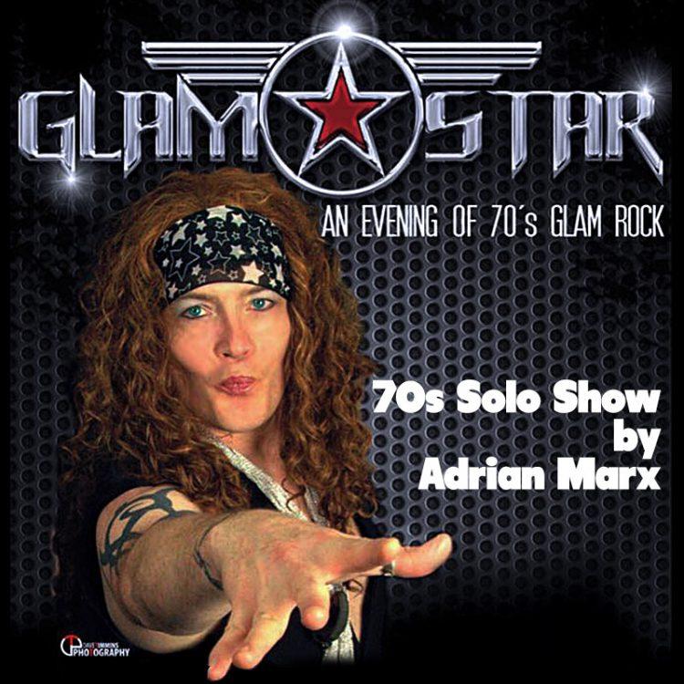 GLAMSTAR Solo 70s Show by Adrian Marx