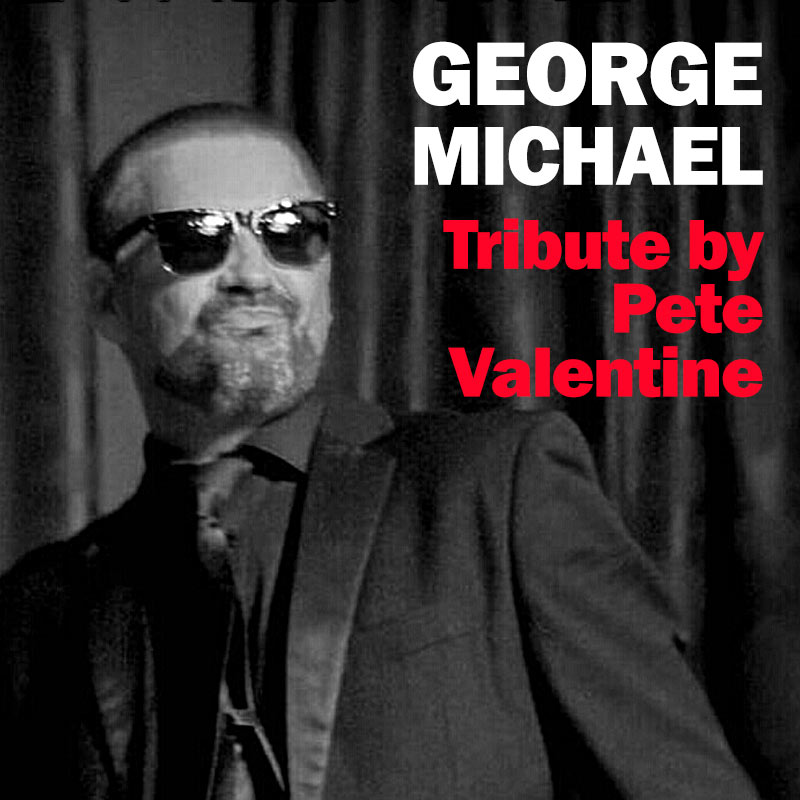 George Michael Tribute by Pete Valentine