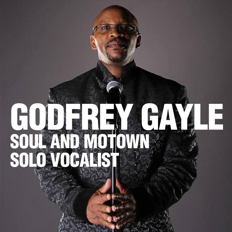 Godfrey Gayle - Solo Vocalist