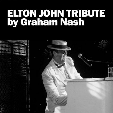 Graham Nash Elton John Tribute