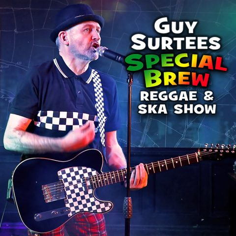 Special Brew Ska and Reggae Show - Guy Surtees