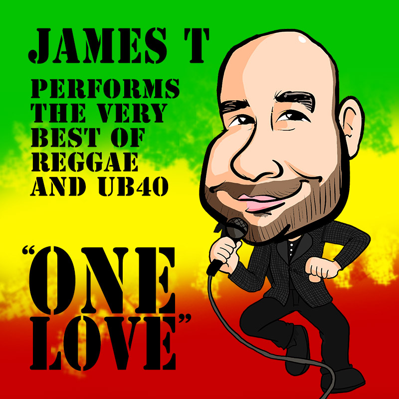 ONE LOVE – Reggae and UB40 solo tribute show – James T