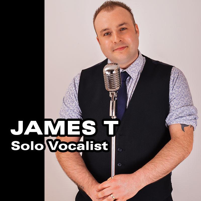 James T - Solo Vocalist