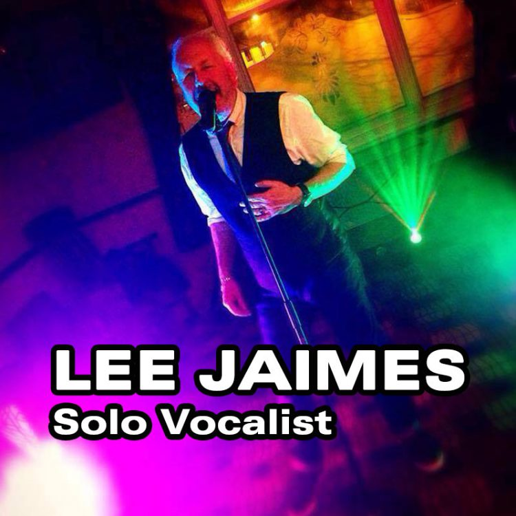 Lee Jaimes - Solo Vocalist
