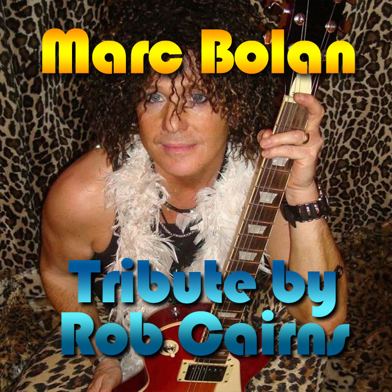 Marc Bolan Tribute by Rob Cairns