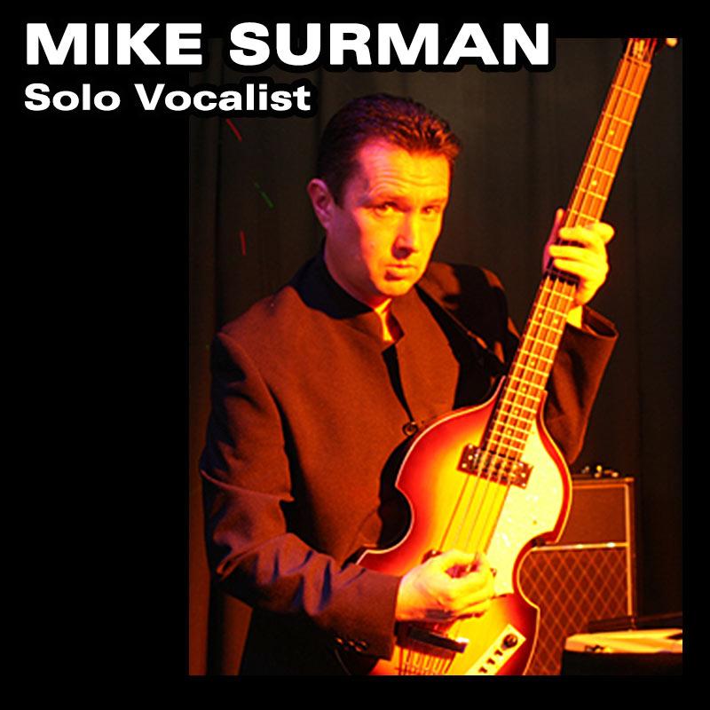 Mike Surman - Solo Vocalist