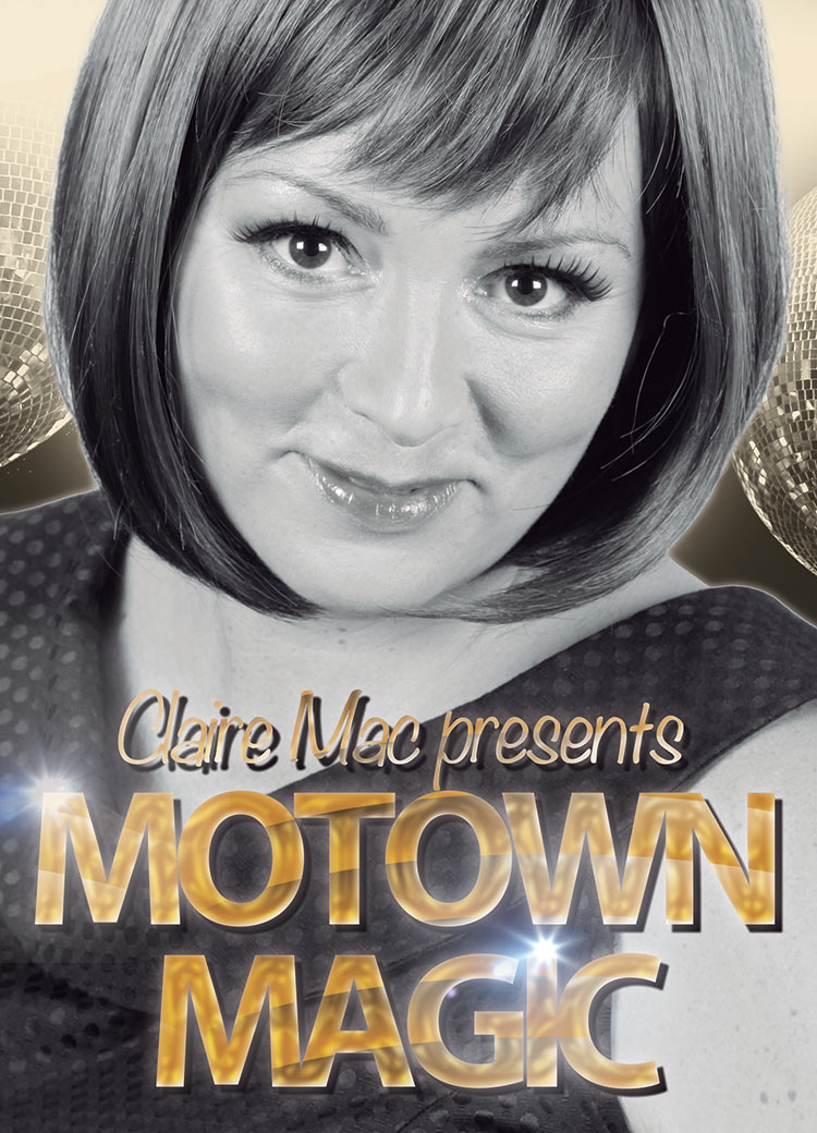 Motown Magic Tribute by Claire Mac