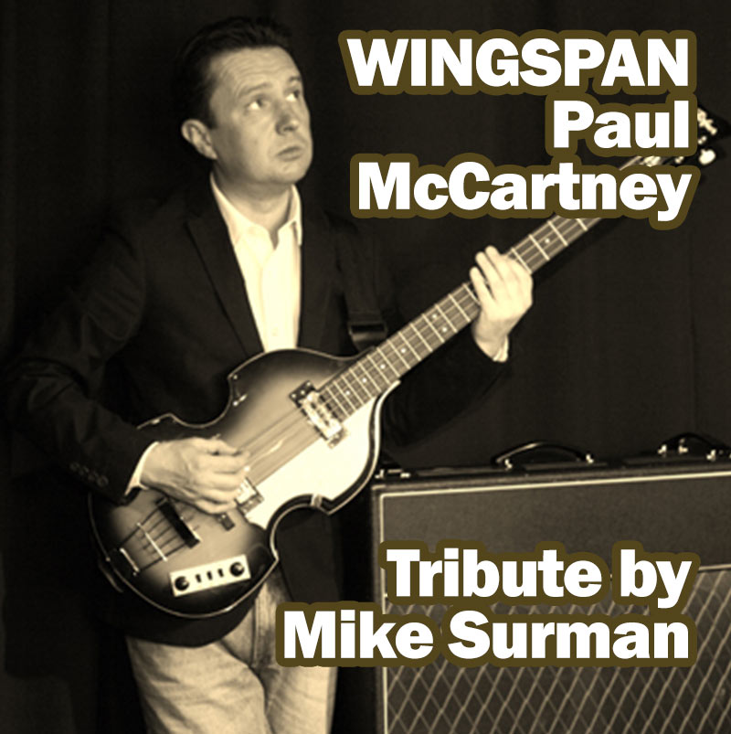 Paul McCartney Tribute by Mike Surman