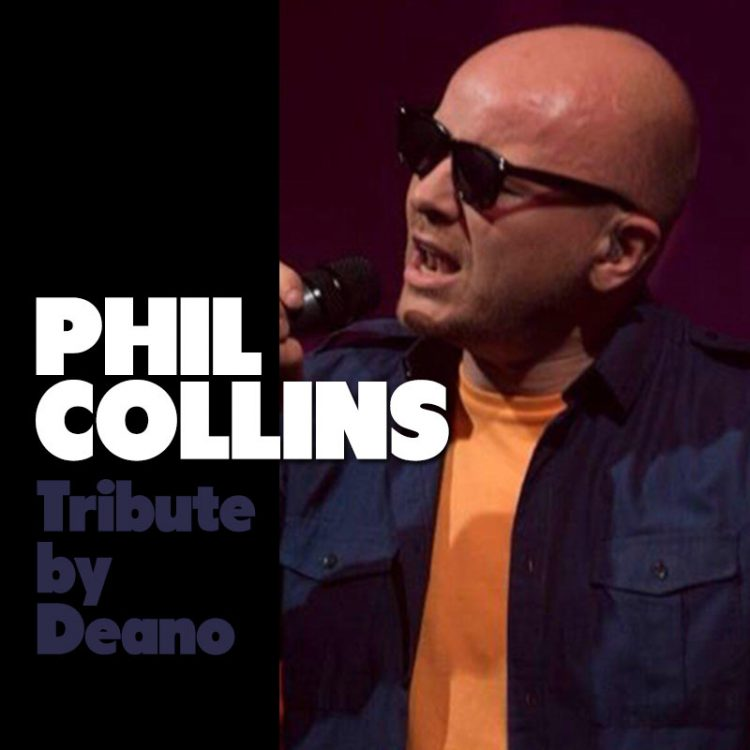 Phil Collins Tribute by Deano