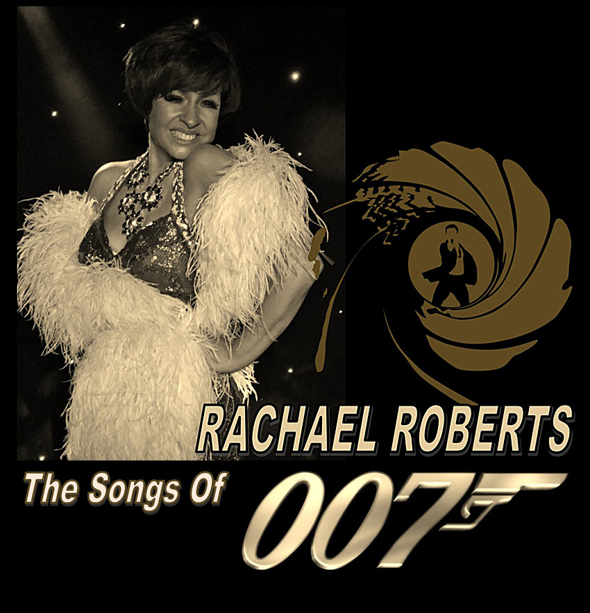 Songs Of 007 by Rachael Roberts