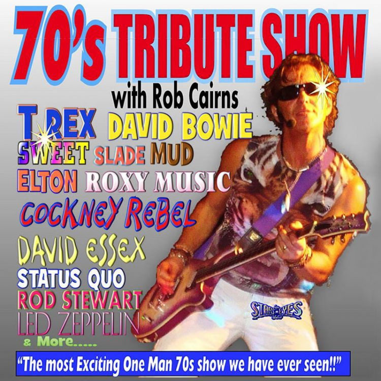 Rob Cairns - 70s Tribute Show