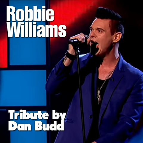 Robbie Williams Tribute by Dan Budd