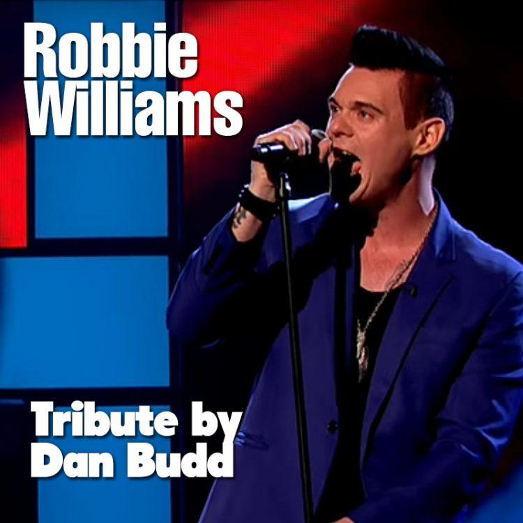 Robbie Williams Tribute by Dan Budd
