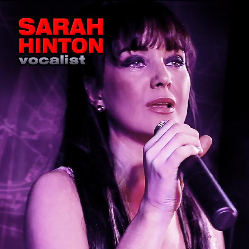 Sarah Hinton - solo vocalist