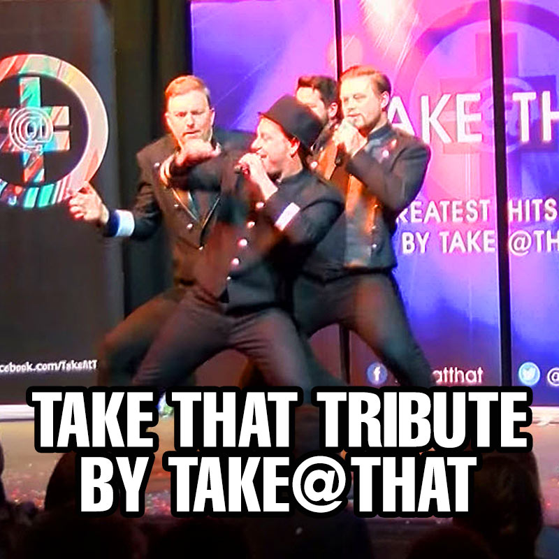 Take That Tribute by Take@That