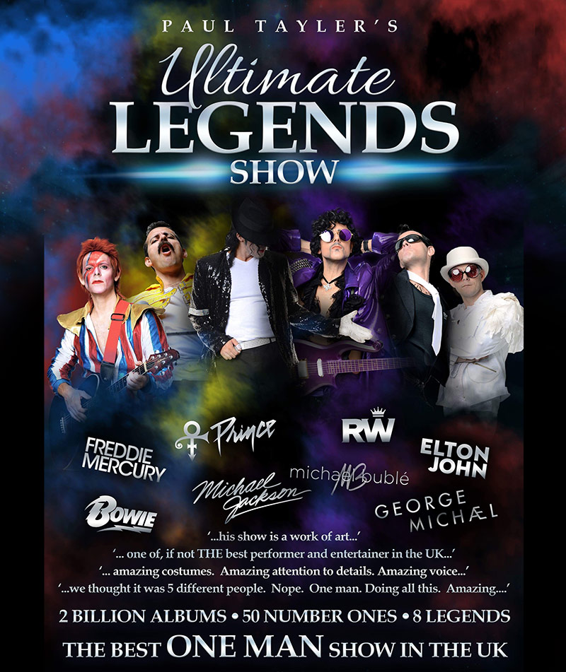 ULTIMATE LEGENDS - MULTI TRIBUTE SHOW by Paul Tayler