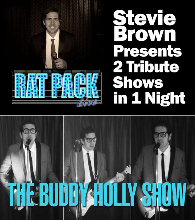 Buddy Holly and Ratpack Tribute - by Stevie Brown
