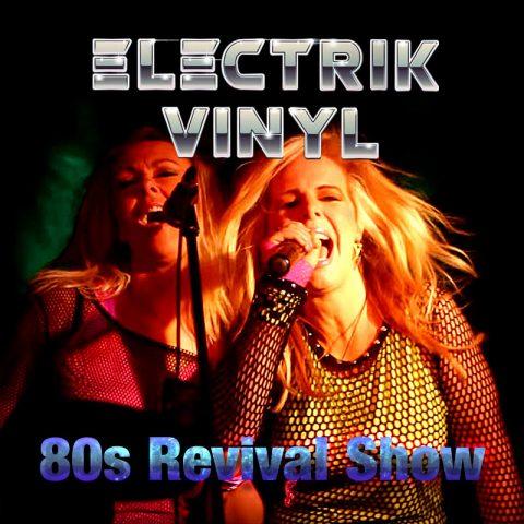 Electrik-Vinyl-80s-revival-show