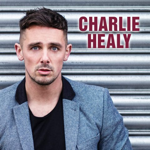 Charlie Healy - solo vocalist