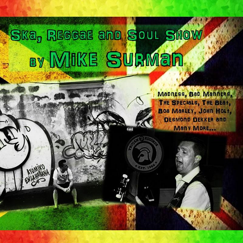 Mike Surman's Ska, Reggae and Soul Show