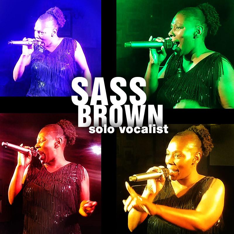 Sass Brown - female solo vocalist