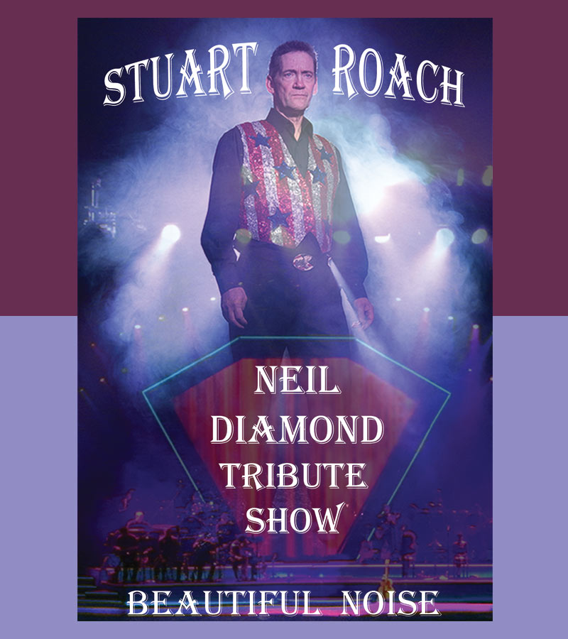 Stuart Roach's Neil Diamond Tribute Show