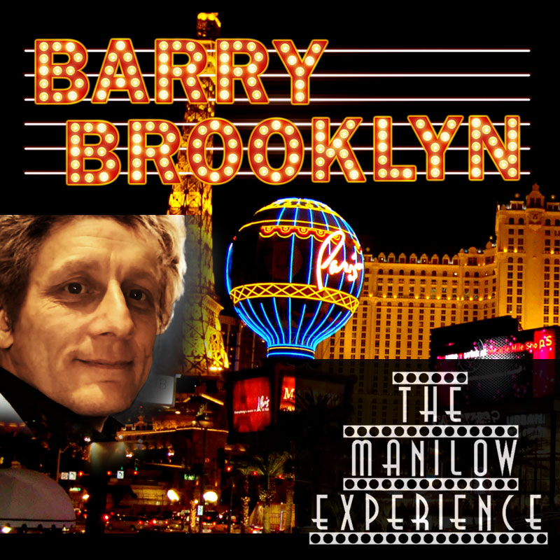 Barry Brooklyn - The Manilow Experience