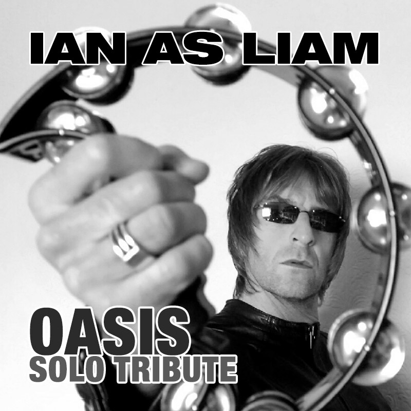 Ian as Liam - Oasis solo tributeOasis solo tribute and Liam Gallagher tribute