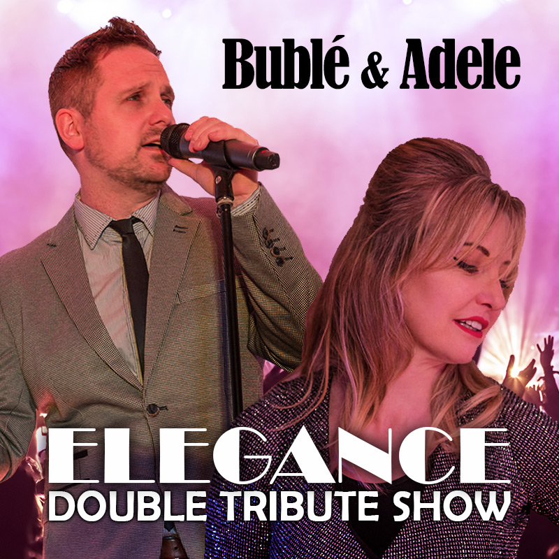 "Buble and Adele ""Elegance"""