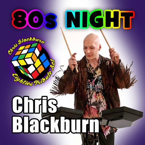 Chris Blackburn - 80s Night