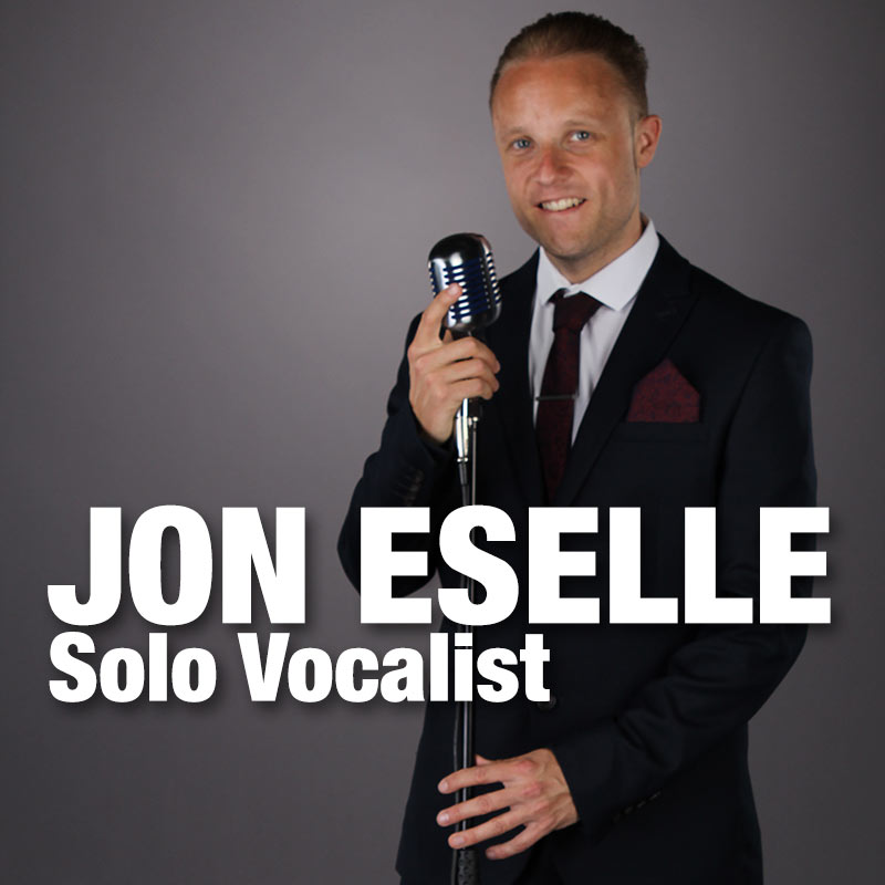 JON ESELLE Solo Vocalist