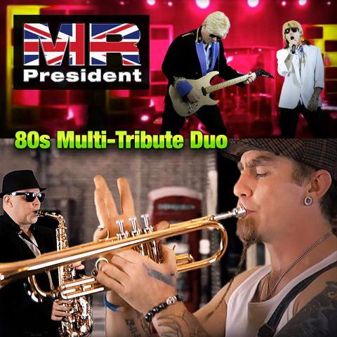 Mr President Multi-tribute 80s Duo