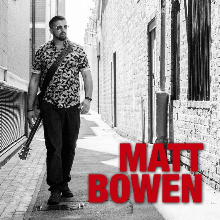 Matt Bowen - guitar vocalist
