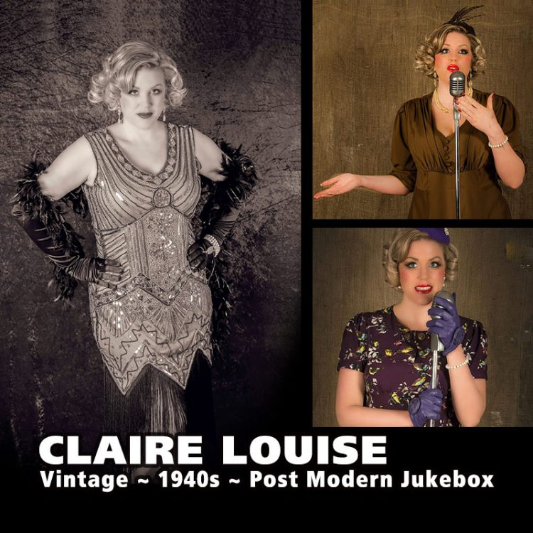 Claire Louise - Vintage, 1940s, Post Modern Jukebox