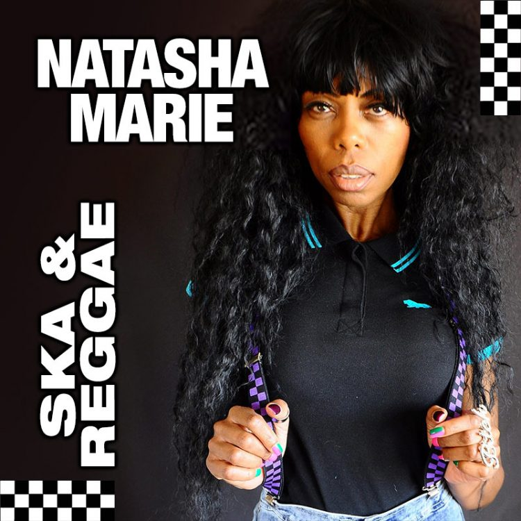 Natasha Marie - Ska and Reggae show