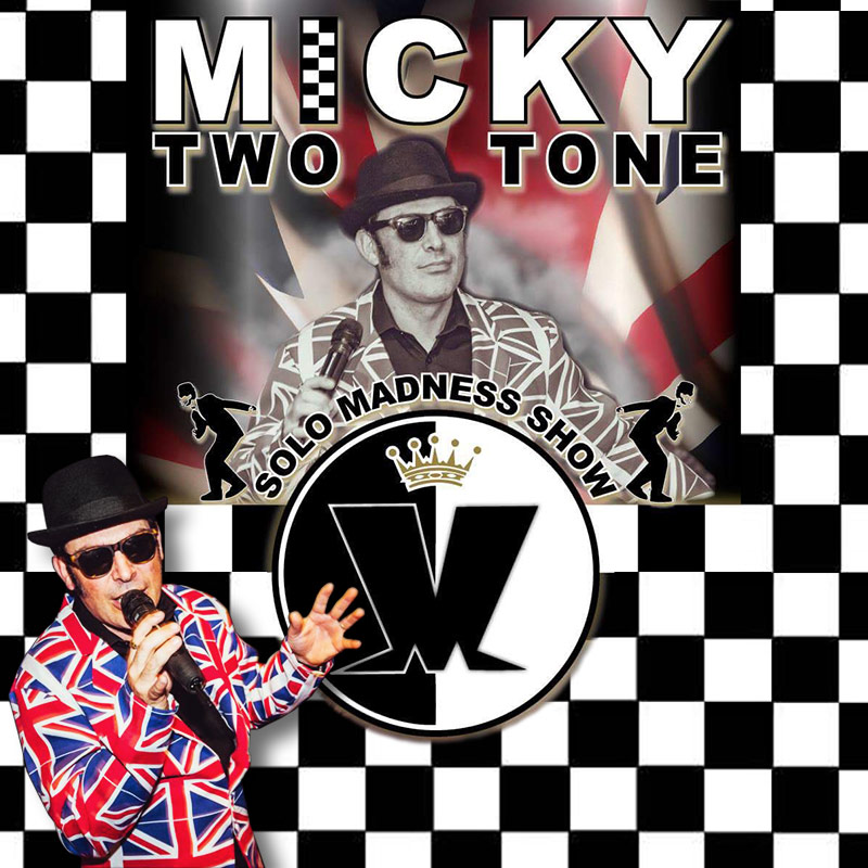 Micky Two Tone - Solo Madness and Ska Tribute