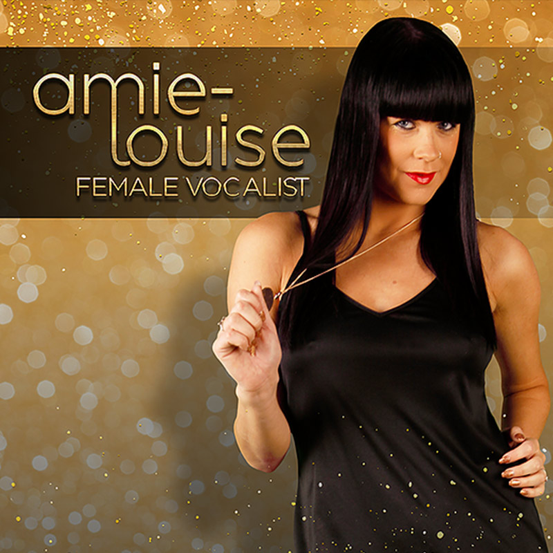 Amie Louise - solo female vocalist