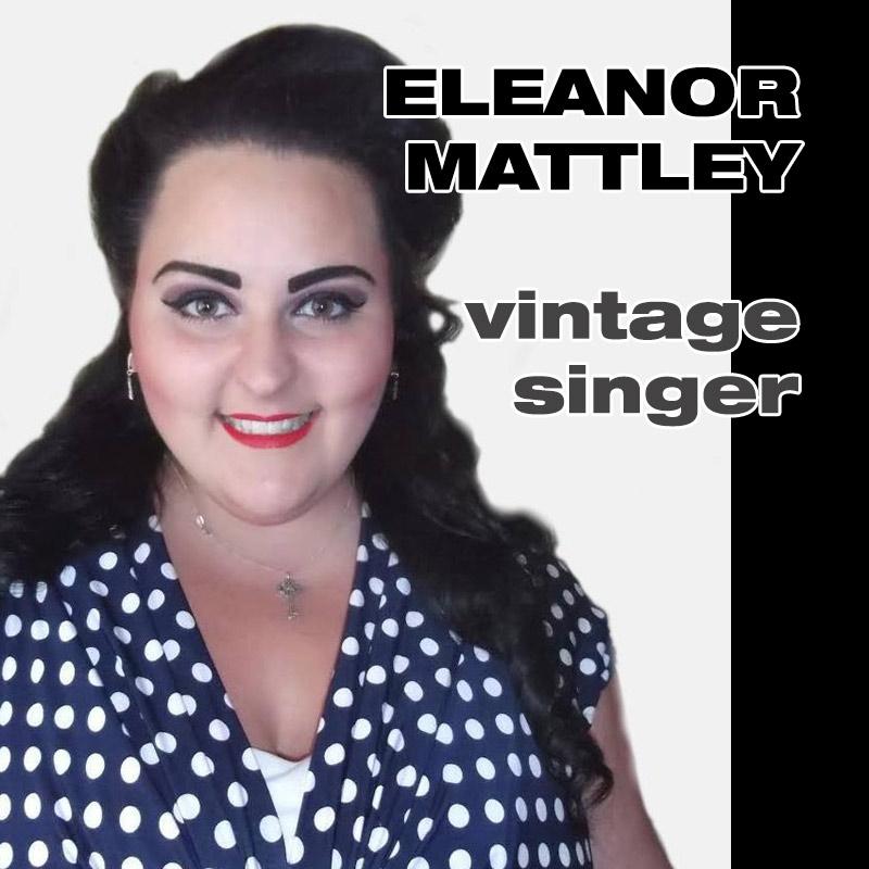 Eleanor Mattley – vintage singer