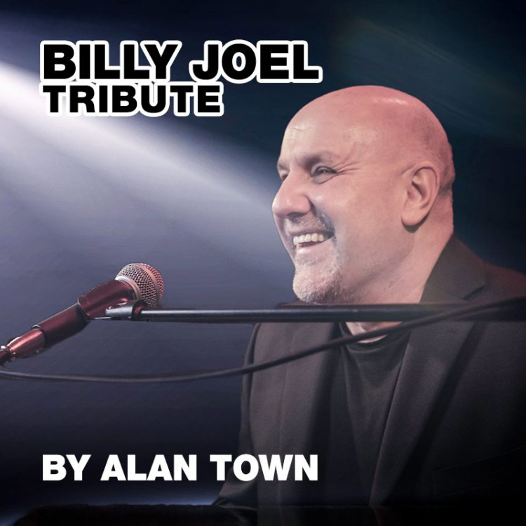 Billy Joel tribute - Alan Town