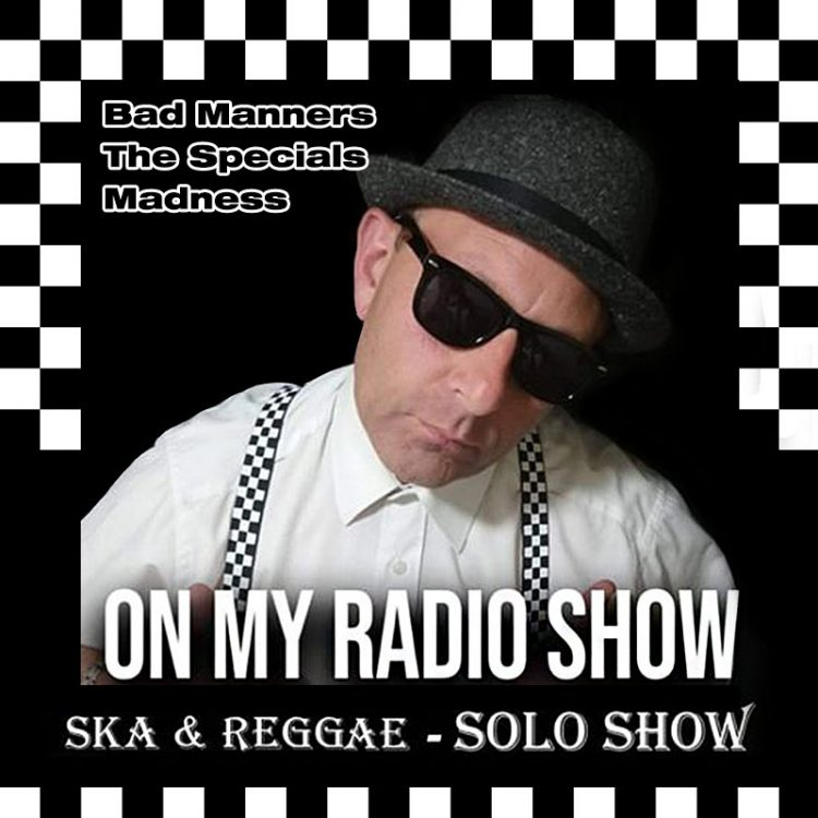 On My Radio Show - Ska and Reggae Show