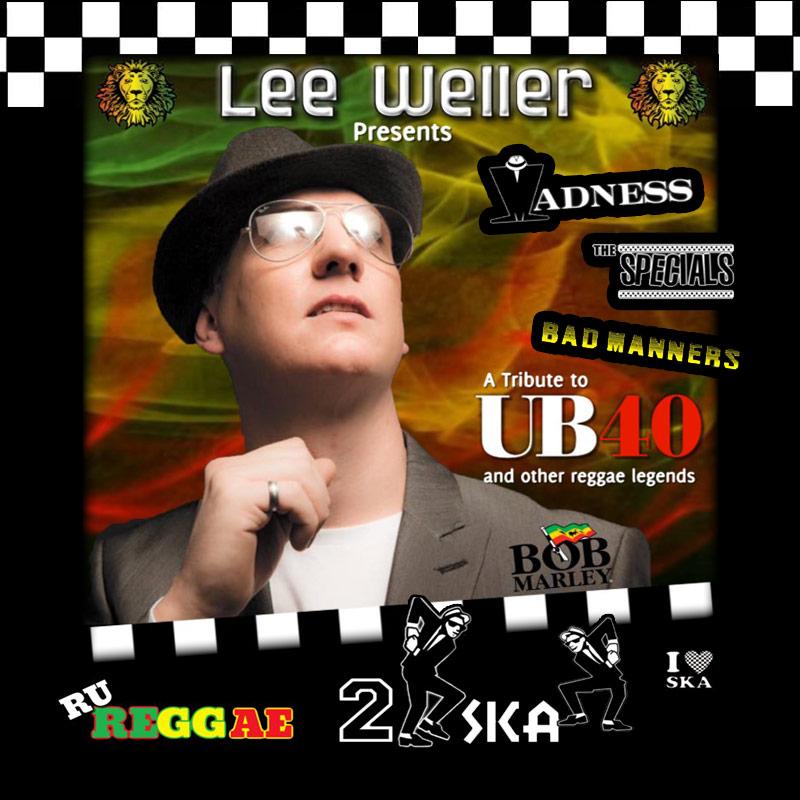 Lee Weller's UB40, Ska and Reggae show