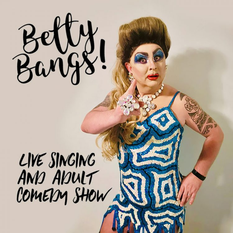 Betty Bangs - music comedy drag