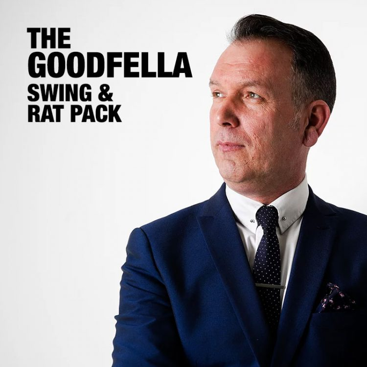 The Goodfella - Swing and Rat Pack