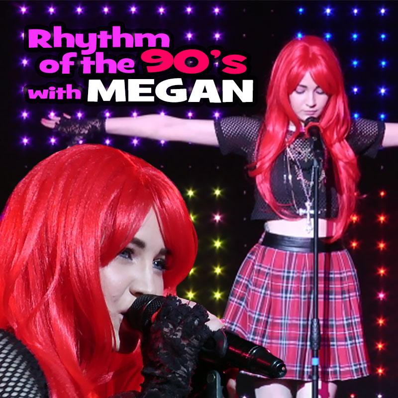 Rhythm Of The 90s with Megan