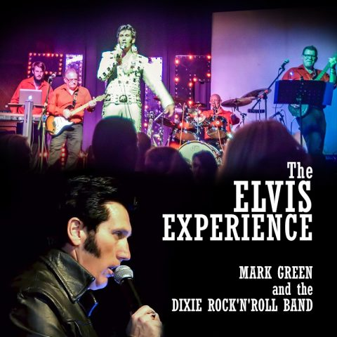 The Elvis Experience - Mark Green and the Dixie Rock-n-Roll Band