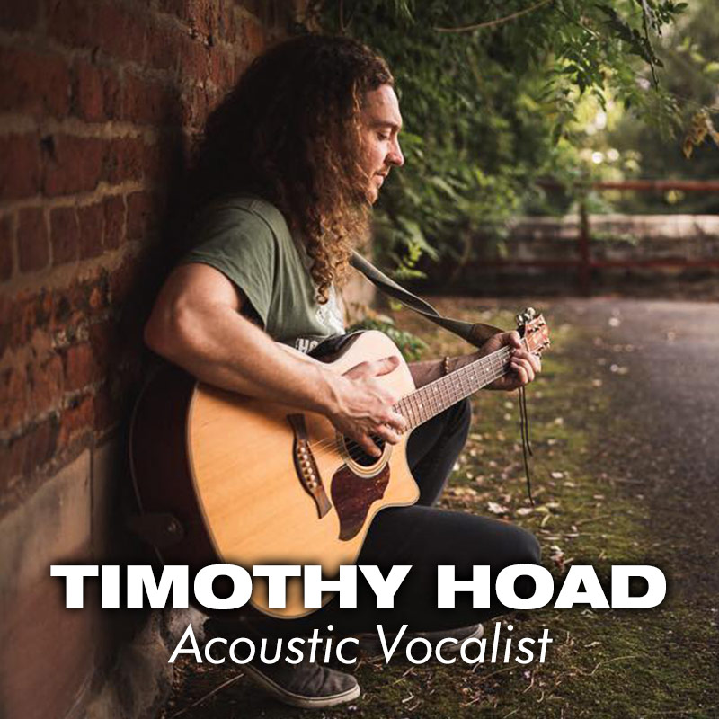 Timothy Hoad - Acoustic vocalist