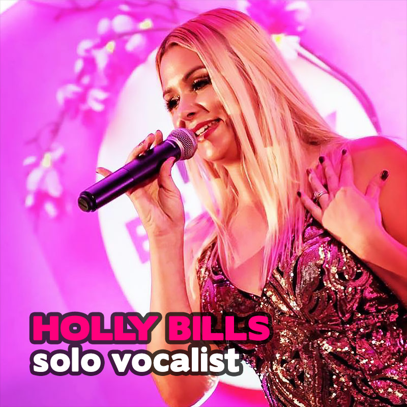 Holly Bills - solo vocalist