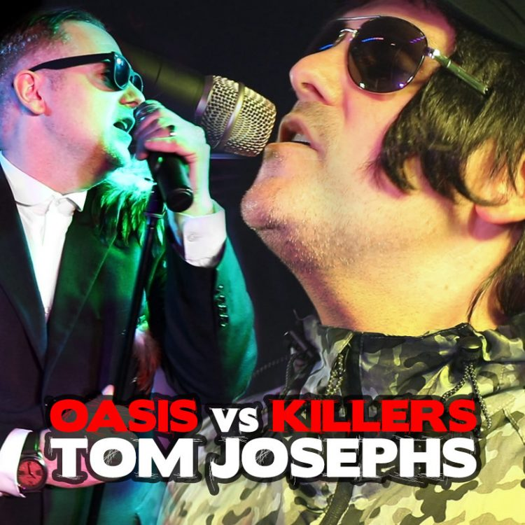 Oasis vs Killers Tom Josephs